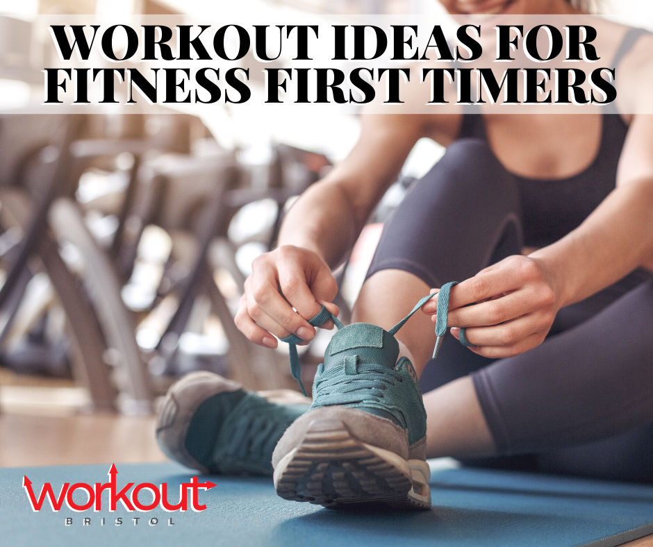 Workout Ideas for First Timers